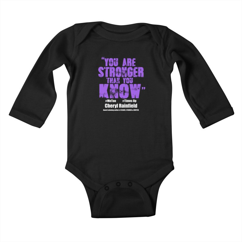 You Are Stronger Than You Know #MeToo #TimesUp Kids Baby Longsleeve Bodysuit by CherylRainfield's Shop