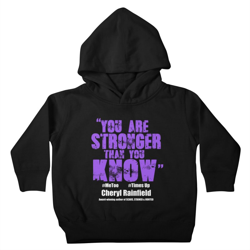 You Are Stronger Than You Know #MeToo #TimesUp Kids Toddler Pullover Hoody by CherylRainfield's Shop