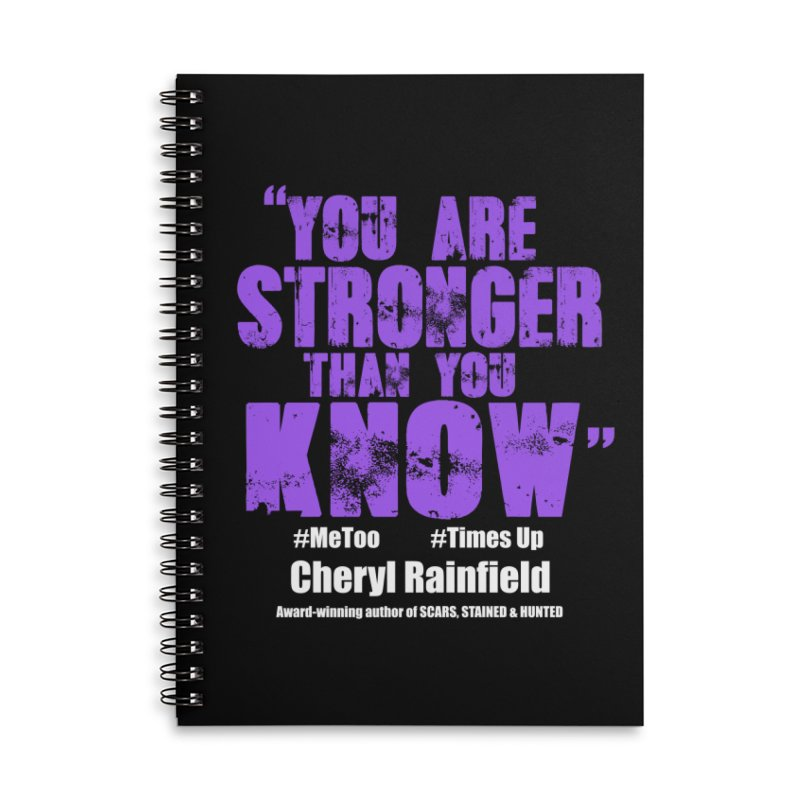 You Are Stronger Than You Know #MeToo #TimesUp Accessories Lined Spiral Notebook by CherylRainfield's Shop