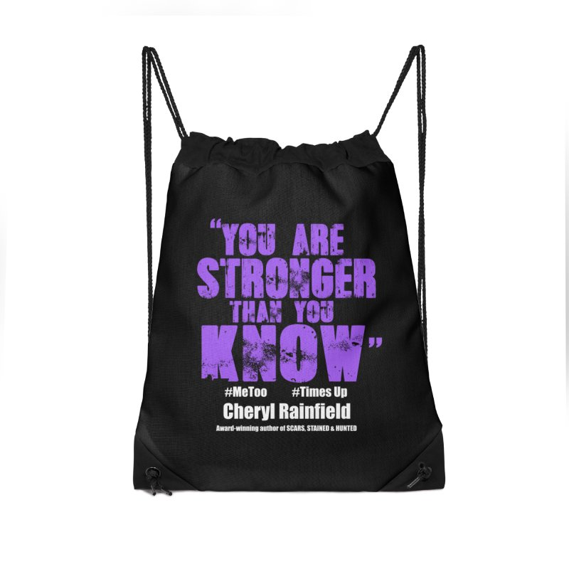 You Are Stronger Than You Know #MeToo #TimesUp Accessories Drawstring Bag Bag by CherylRainfield's Shop