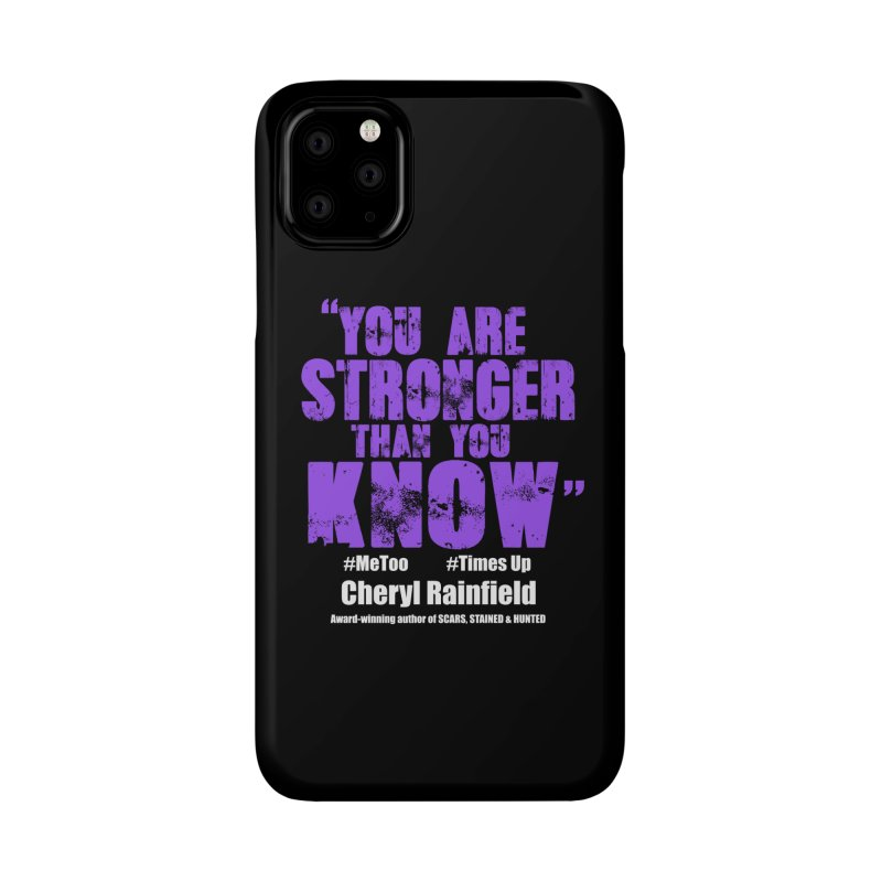 You Are Stronger Than You Know #MeToo #TimesUp Accessories Phone Case by CherylRainfield's Shop
