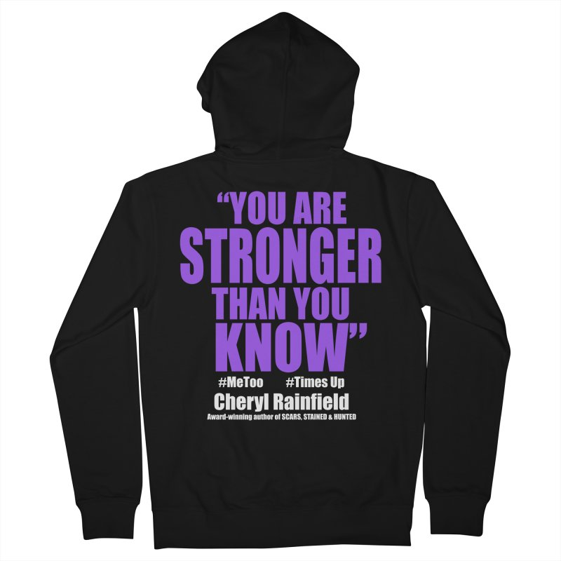 You Are Stronger Than You Know (plain font) #MeToo #TimesUp Women's French Terry Zip-Up Hoody by CherylRainfield's Shop
