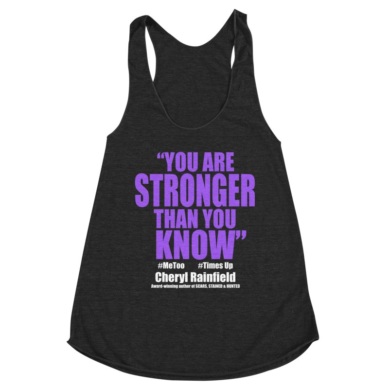 You Are Stronger Than You Know (plain font) #MeToo #TimesUp Women's Tank by CherylRainfield's Shop