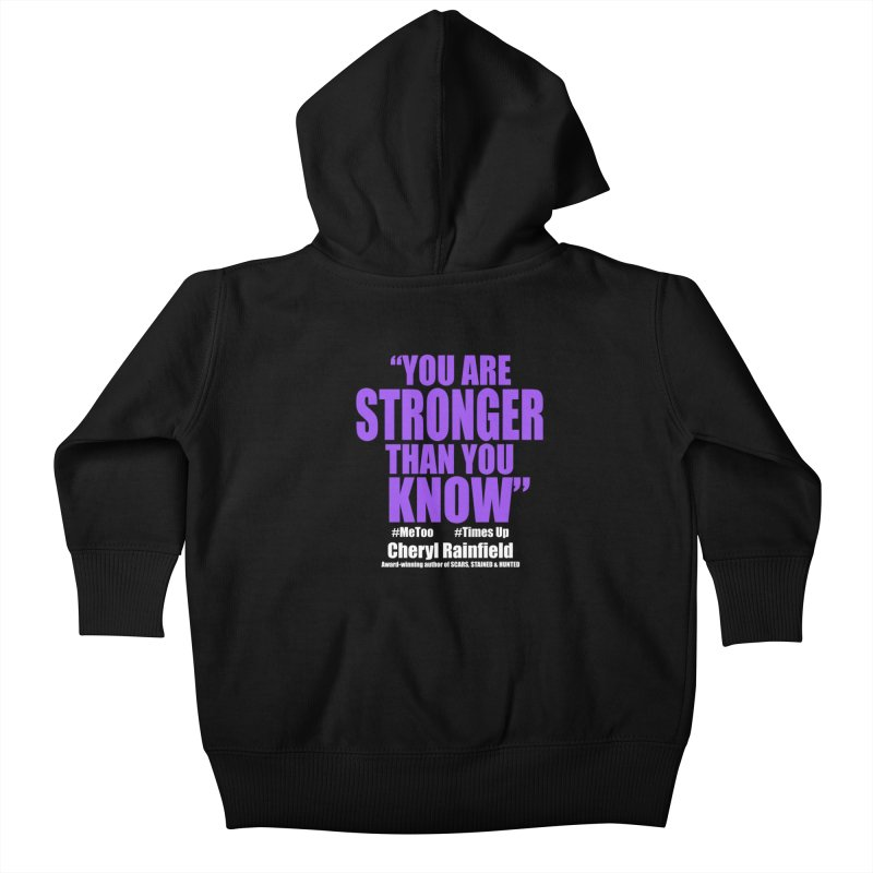 You Are Stronger Than You Know (plain font) #MeToo #TimesUp Kids Baby Zip-Up Hoody by CherylRainfield's Shop