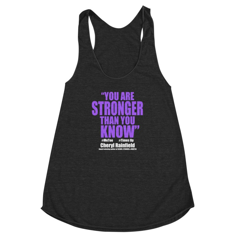You Are Stronger Than You Know (plain font) #MeToo #TimesUp Women's  by CherylRainfield's Shop