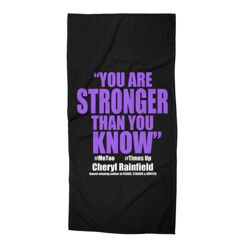 You Are Stronger Than You Know (plain font) #MeToo #TimesUp Accessories Beach Towel by CherylRainfield's Shop