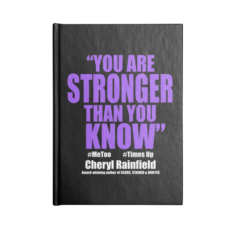 You Are Stronger Than You Know (plain font) #MeToo #TimesUp Accessories Blank Journal Notebook by CherylRainfield's Shop