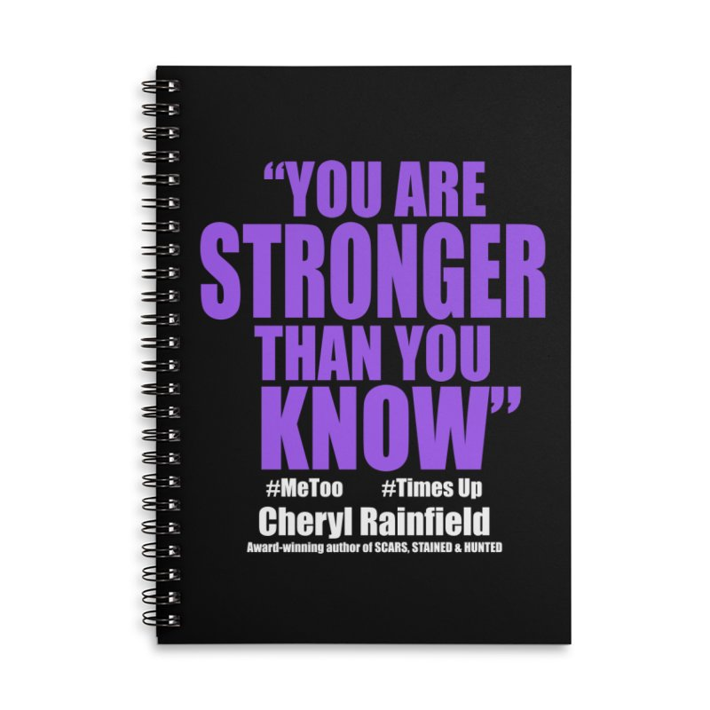 You Are Stronger Than You Know (plain font) #MeToo #TimesUp Accessories Lined Spiral Notebook by CherylRainfield's Shop