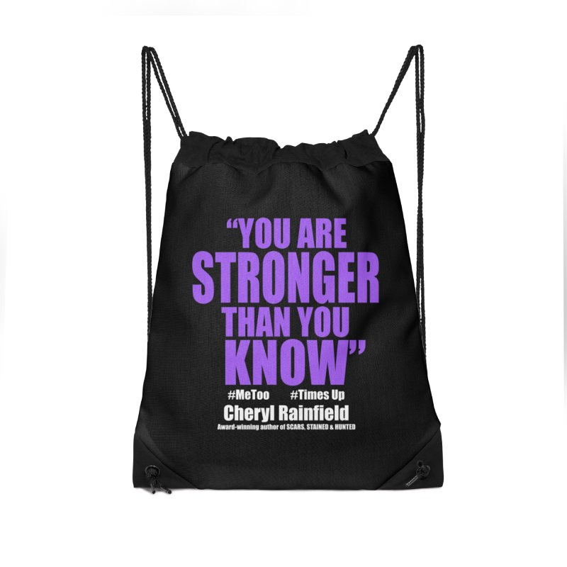 You Are Stronger Than You Know (plain font) #MeToo #TimesUp Accessories Drawstring Bag Bag by CherylRainfield's Shop