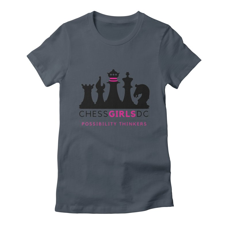 Support Chess Girls DC Nonprofit Women's T-Shirt by Chess Girls DC's Spirit Shop