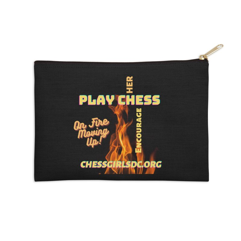 On Fire Accessories Zip Pouch by Chess Girls DC's Spirit Shop