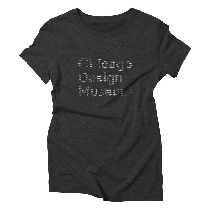 Member Exclusive Women's Triblend T-shirt by Chicago Design Museum