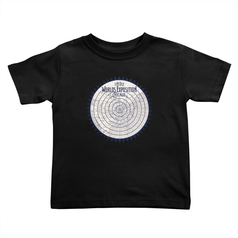 World's Exposition Chicago 1892 Kids Toddler T-Shirt by Chicago Design Museum