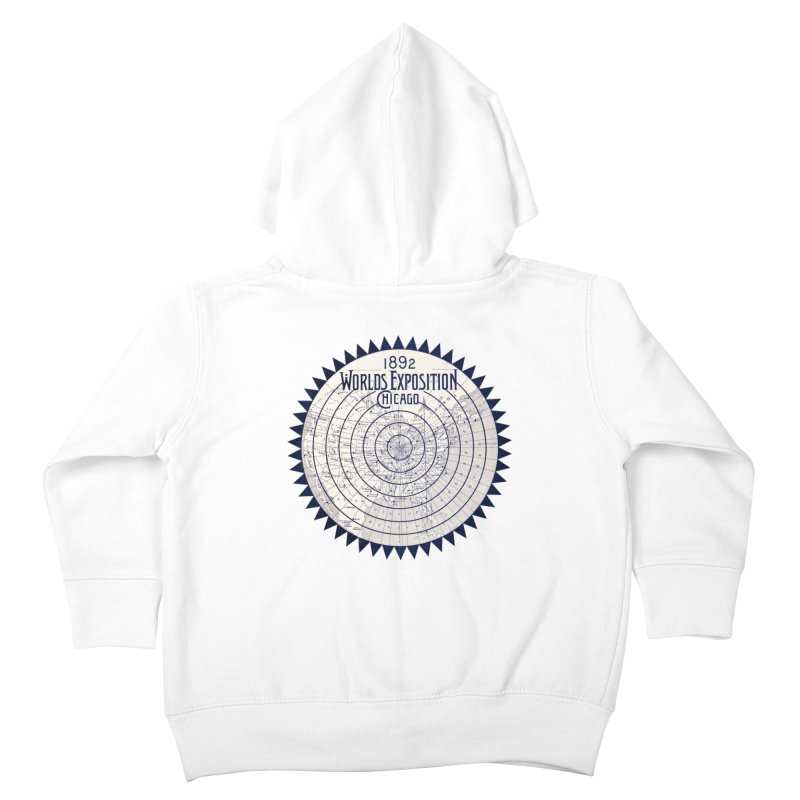 World's Exposition Chicago 1892 Kids Toddler Zip-Up Hoody by Chicago Design Museum
