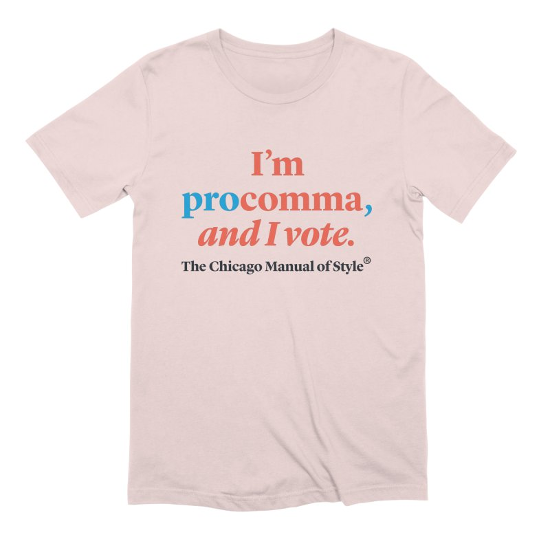 VOTE FOR COMMA Men T-Shirt by Chicago Manual of Style
