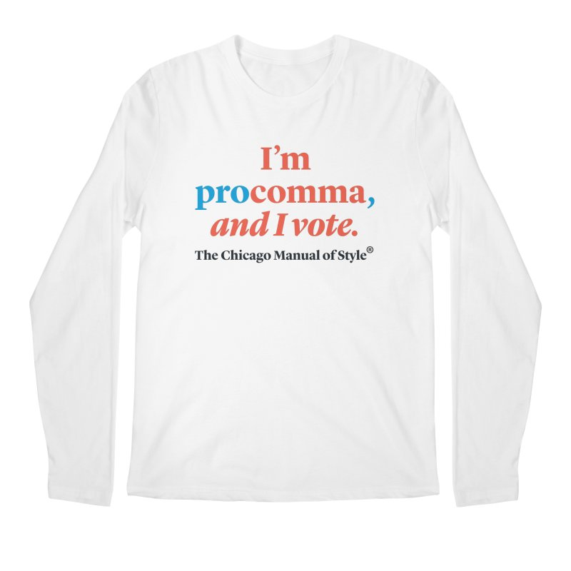 VOTE FOR COMMA Men's Regular Longsleeve T-Shirt by Chicago Manual of Style
