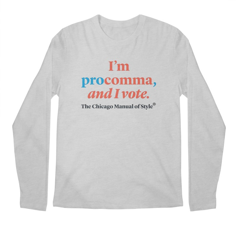 VOTE FOR COMMA Men's Longsleeve T-Shirt by Chicago Manual of Style