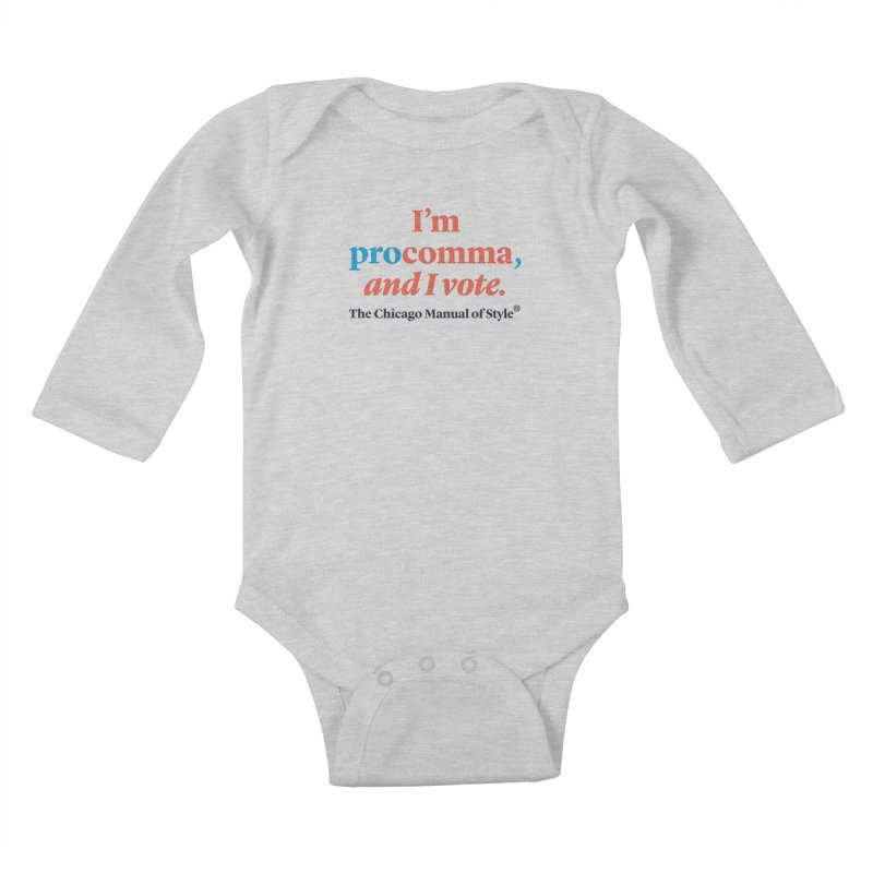 VOTE FOR COMMA Kids Baby Longsleeve Bodysuit by Chicago Manual of Style