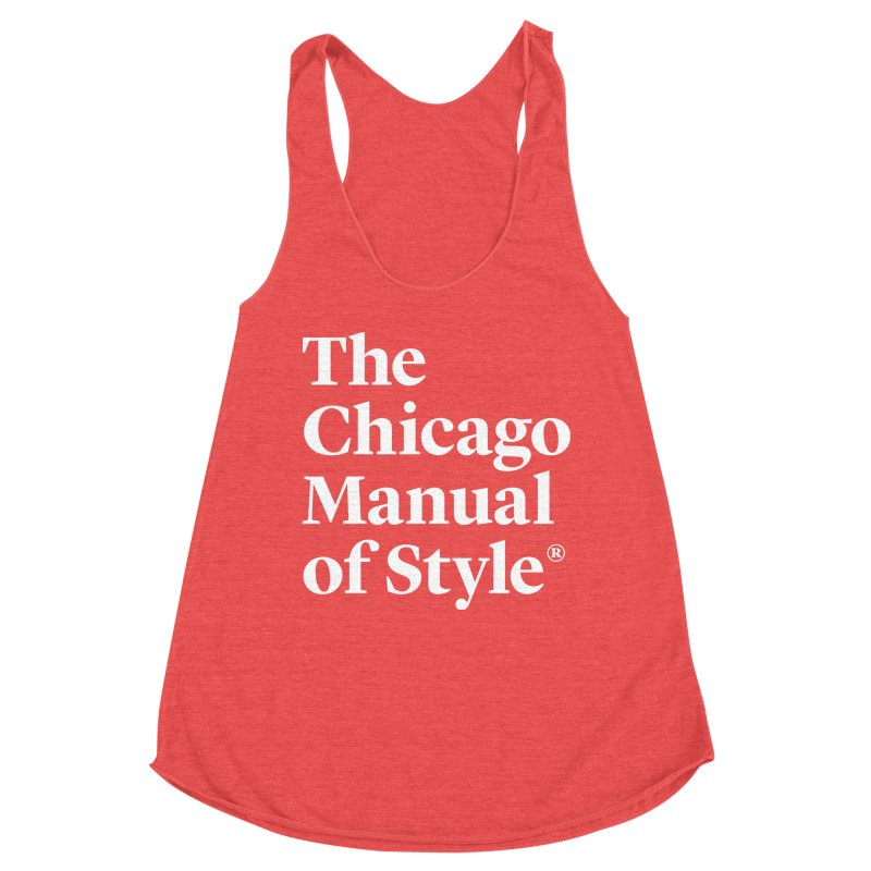 The Chicago Manual of Style Logo White Women Tank by Chicago Manual of Style
