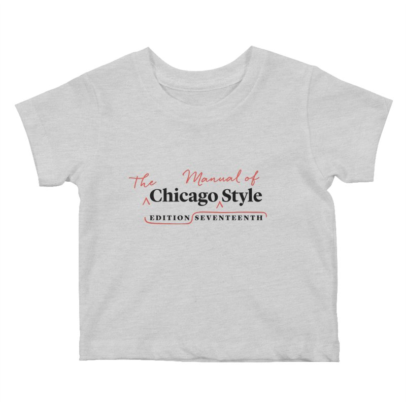 Chicago Style, Black + Red/ Men's and Kids Kids Baby T-Shirt by Chicago Manual of Style