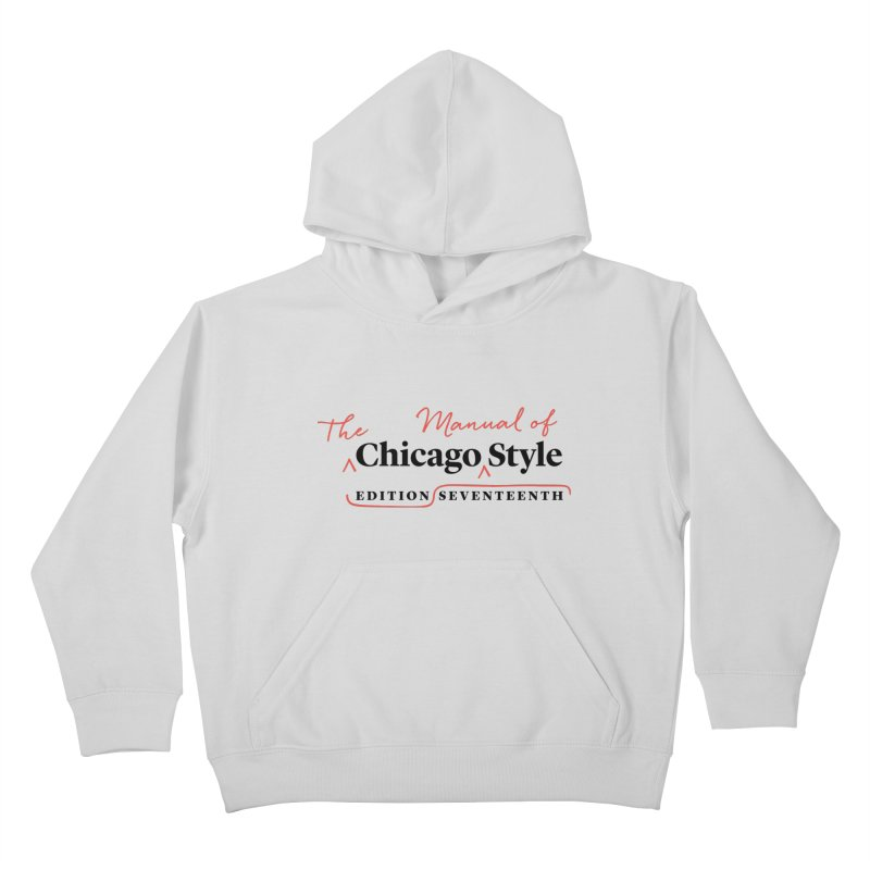 Chicago Style, Black + Red/ Men's and Kids Kids Pullover Hoody by Chicago Manual of Style