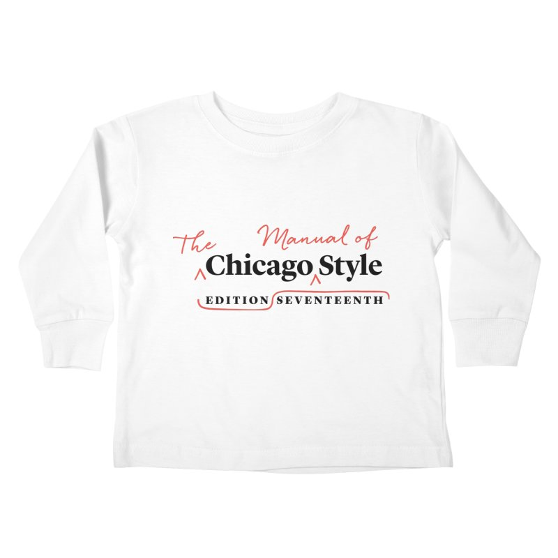 Chicago Style Copyedit, Black + Red/ Men's and Kids Kids Toddler Longsleeve T-Shirt by Chicago Manual of Style