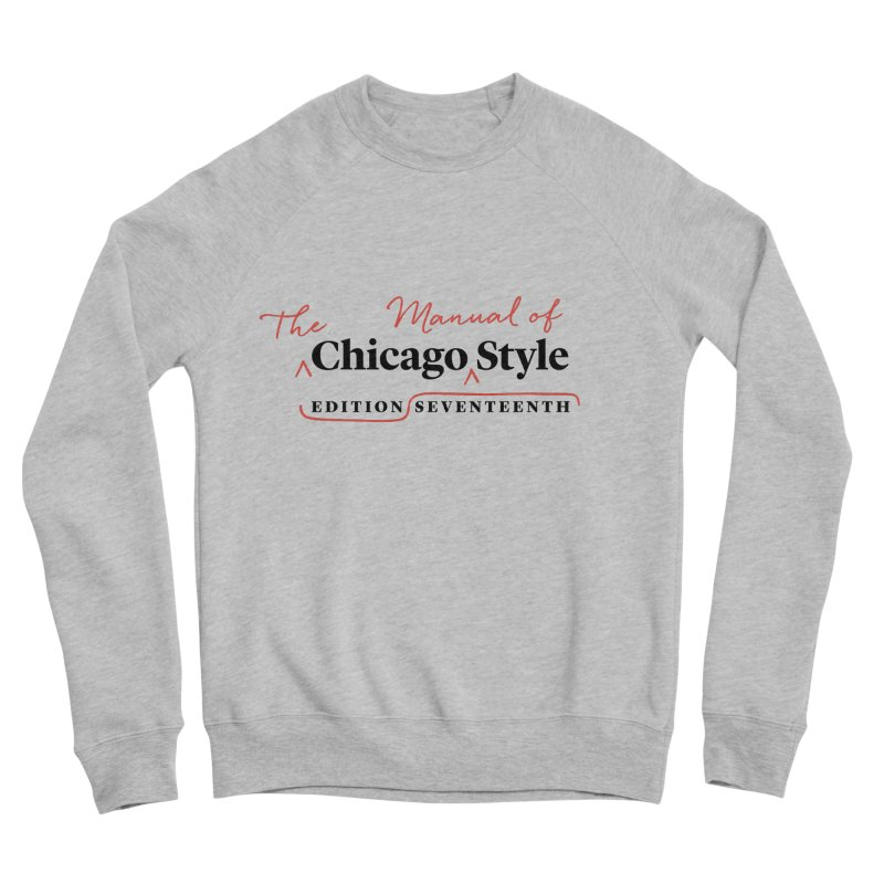 Chicago Style Copyedit, Black + Red / Women's Apparel Women's Sponge Fleece Sweatshirt by Chicago Manual of Style
