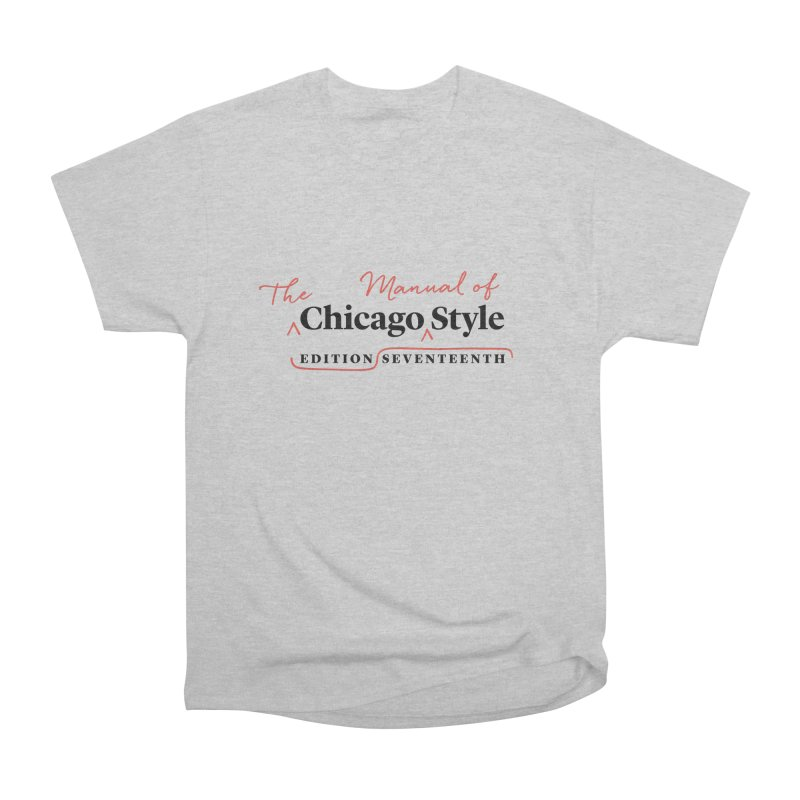 Chicago Style, Black + Red / Women's Apparel Women's Heavyweight Unisex T-Shirt by Chicago Manual of Style
