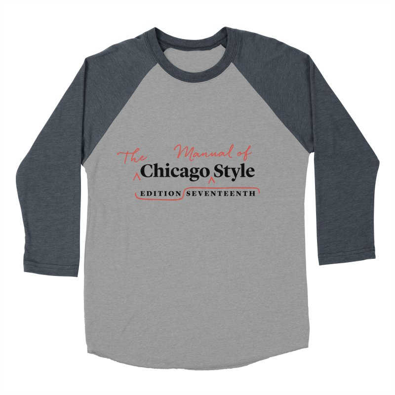 Chicago Style Copyedit, Black + Red / Women's Apparel Women's Baseball Triblend Longsleeve T-Shirt by Chicago Manual of Style