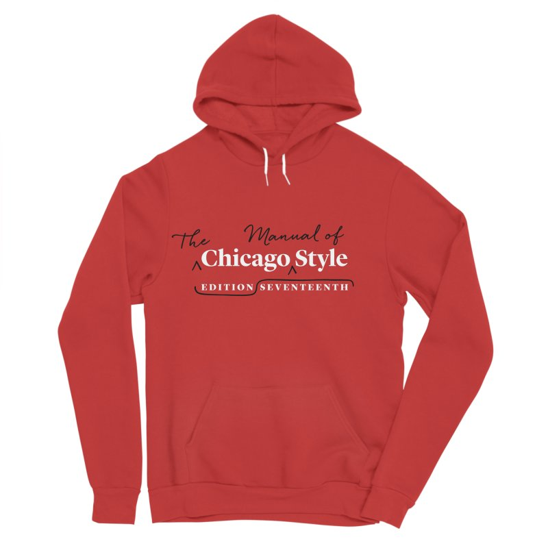 Chicago Style Copyedit, White + Black / Women's Apparel Women's Sponge Fleece Pullover Hoody by Chicago Manual of Style