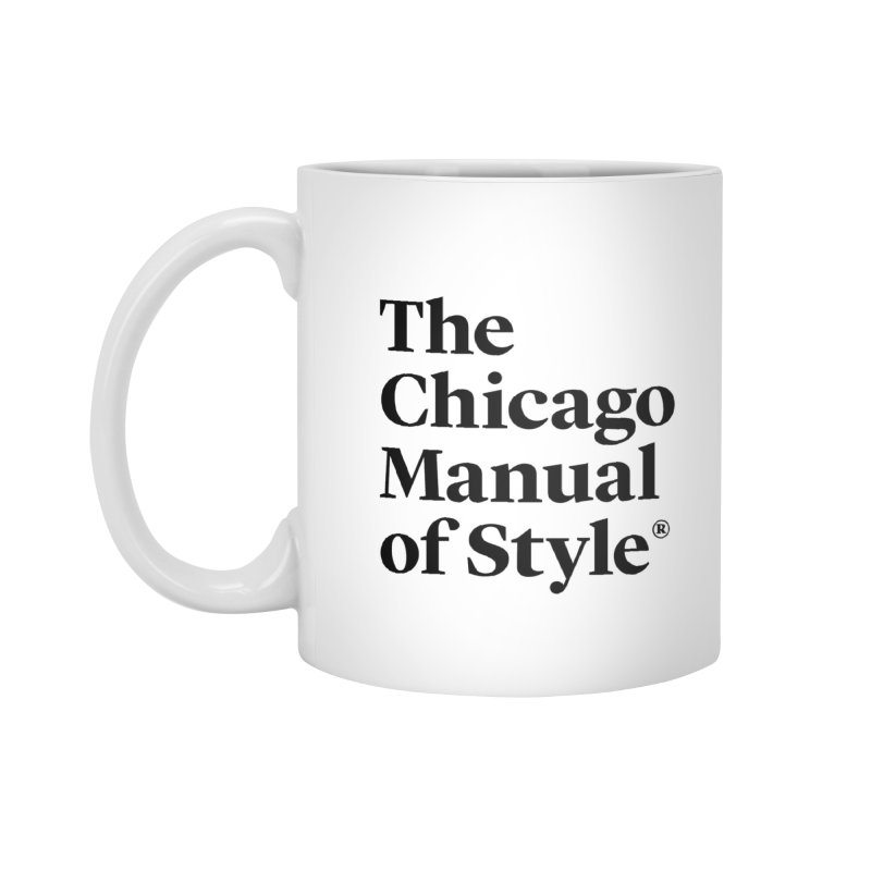 The Chicago Manual of Style, Black Logo Accessories Standard Mug by Chicago Manual of Style