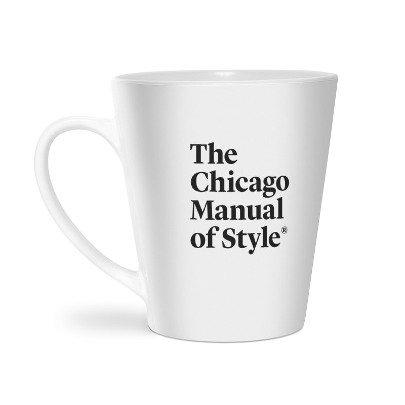 The Chicago Manual of Style, Black Logo Accessories Latte Mug by Chicago Manual of Style
