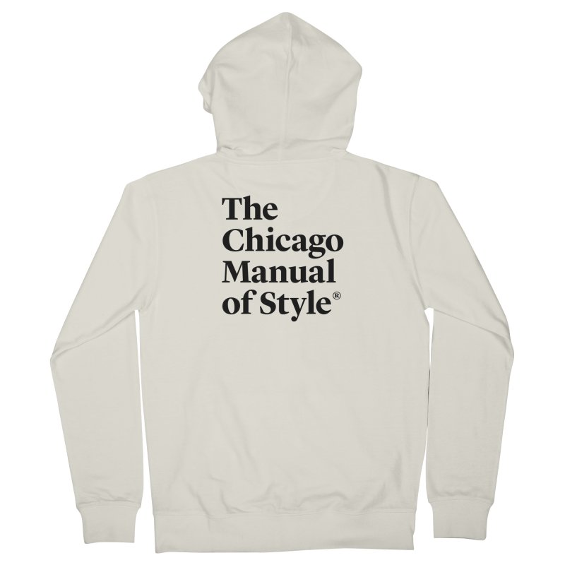 The Chicago Manual of Style, Black Logo Women's French Terry Zip-Up Hoody by Chicago Manual of Style