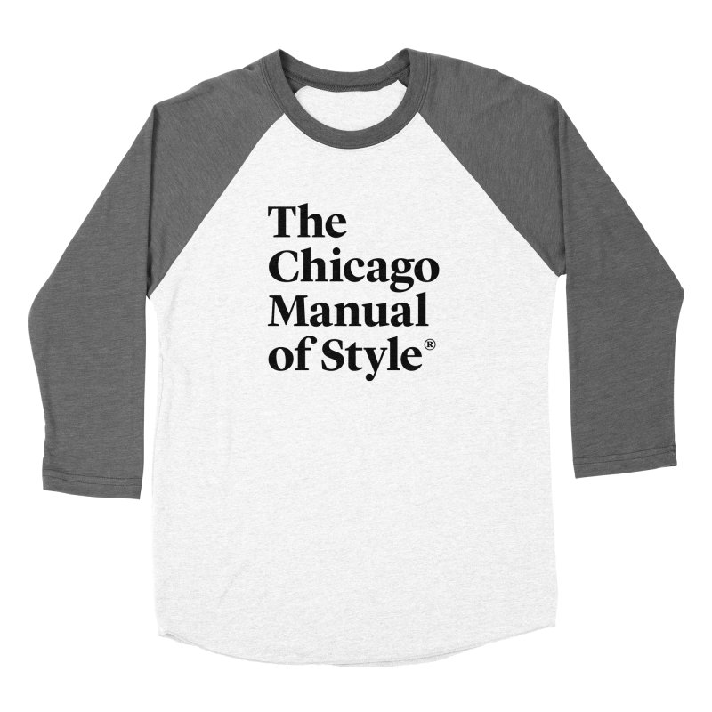 The Chicago Manual of Style, Black Logo Men's Baseball Triblend T-Shirt by Chicago Manual of Style