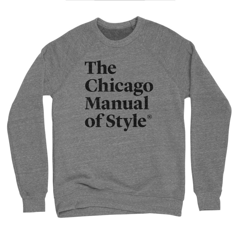 The Chicago Manual of Style, Black Logo Men's Sponge Fleece Sweatshirt by Chicago Manual of Style