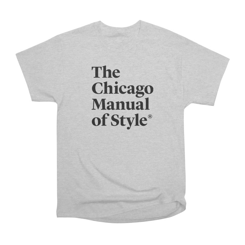 The Chicago Manual of Style, Black Logo Women's Heavyweight Unisex T-Shirt by Chicago Manual of Style