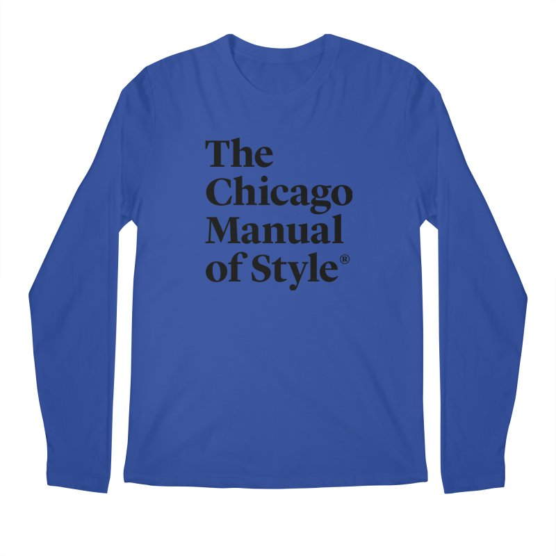 The Chicago Manual of Style, Black Logo Men's Regular Longsleeve T-Shirt by Chicago Manual of Style