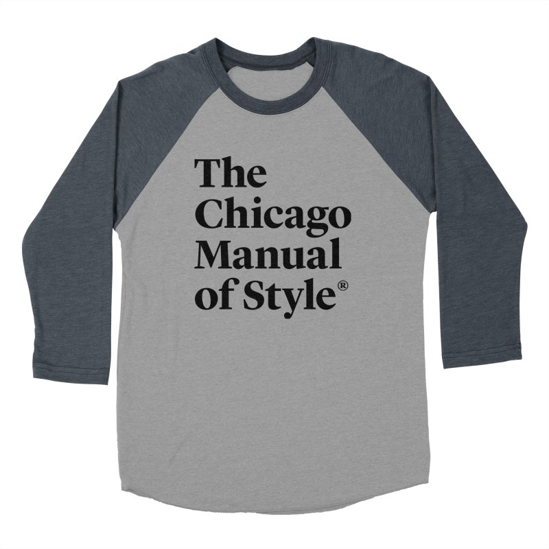 The Chicago Manual of Style, Black Logo Men's Baseball Triblend Longsleeve T-Shirt by Chicago Manual of Style