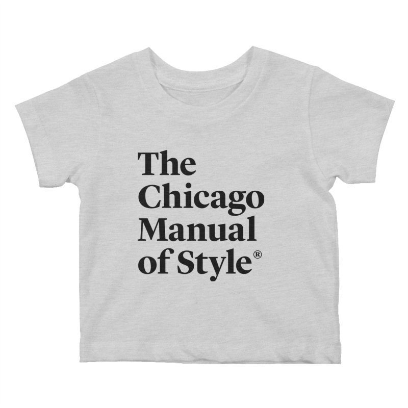 The Chicago Manual of Style, Black Logo Kids Baby T-Shirt by Chicago Manual of Style
