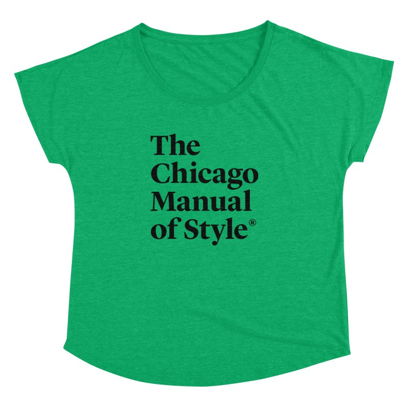 The Chicago Manual of Style, Black Logo Women's Dolman Scoop Neck by Chicago Manual of Style