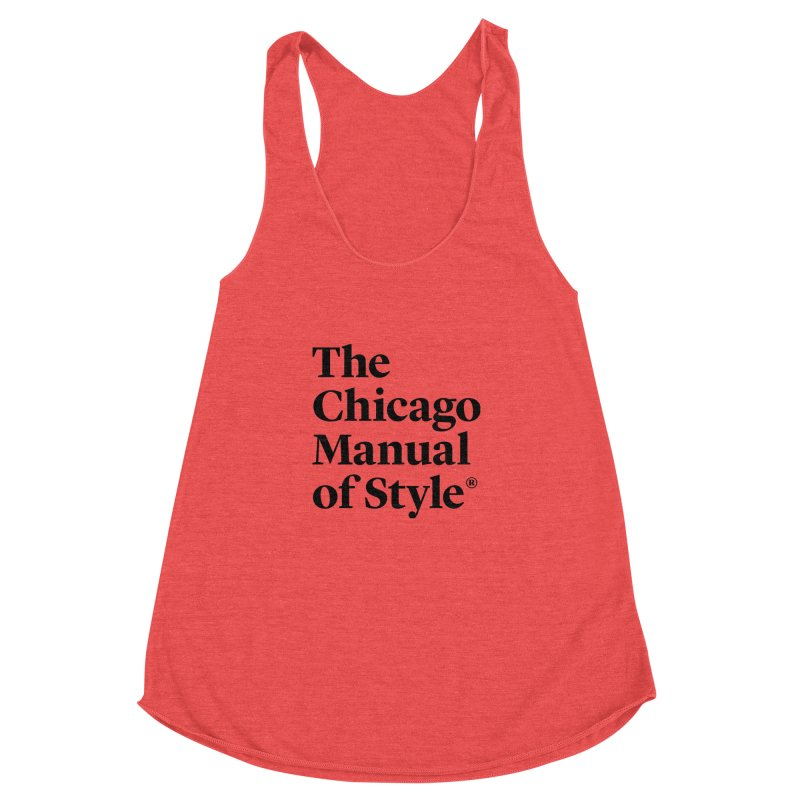 The Chicago Manual of Style, Black Logo Women's Racerback Triblend Tank by Chicago Manual of Style