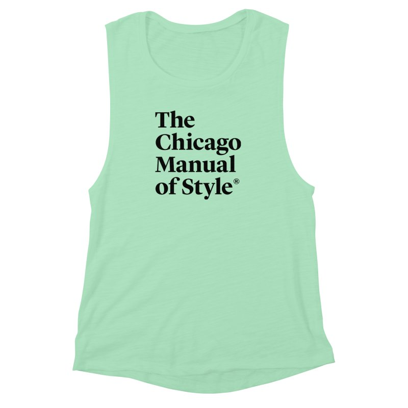 The Chicago Manual of Style, Black Logo Women's Muscle Tank by Chicago Manual of Style