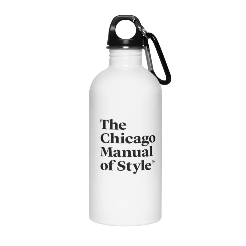 The Chicago Manual of Style, Black Logo Accessories Water Bottle by Chicago Manual of Style