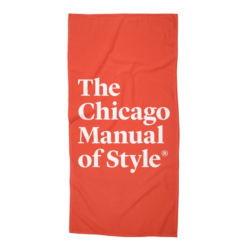 The Chicago Manual of Style, White Logo Accessories Beach Towel by Chicago Manual of Style