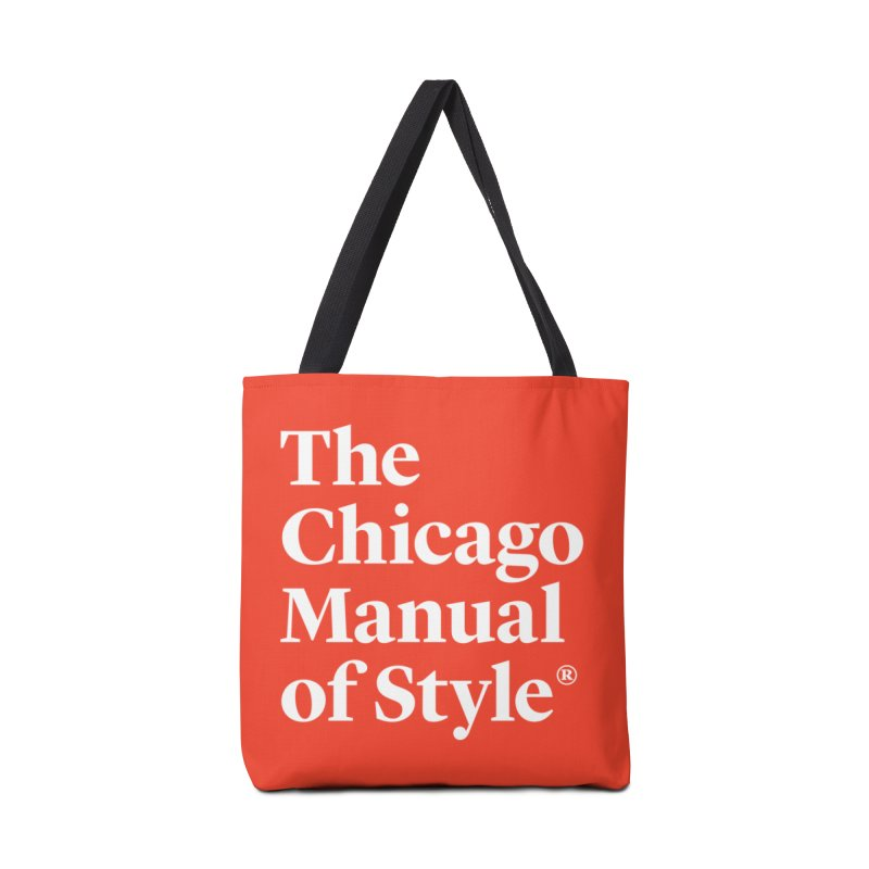 The Chicago Manual of Style, White Logo Accessories Tote Bag Bag by Chicago Manual of Style