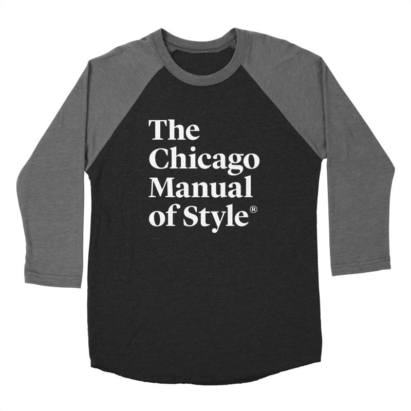 The Chicago Manual of Style, White Logo Men's Baseball Triblend T-Shirt by Chicago Manual of Style