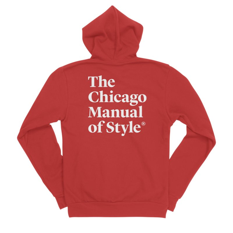 The Chicago Manual of Style, White Logo Women's Zip-Up Hoody by Chicago Manual of Style