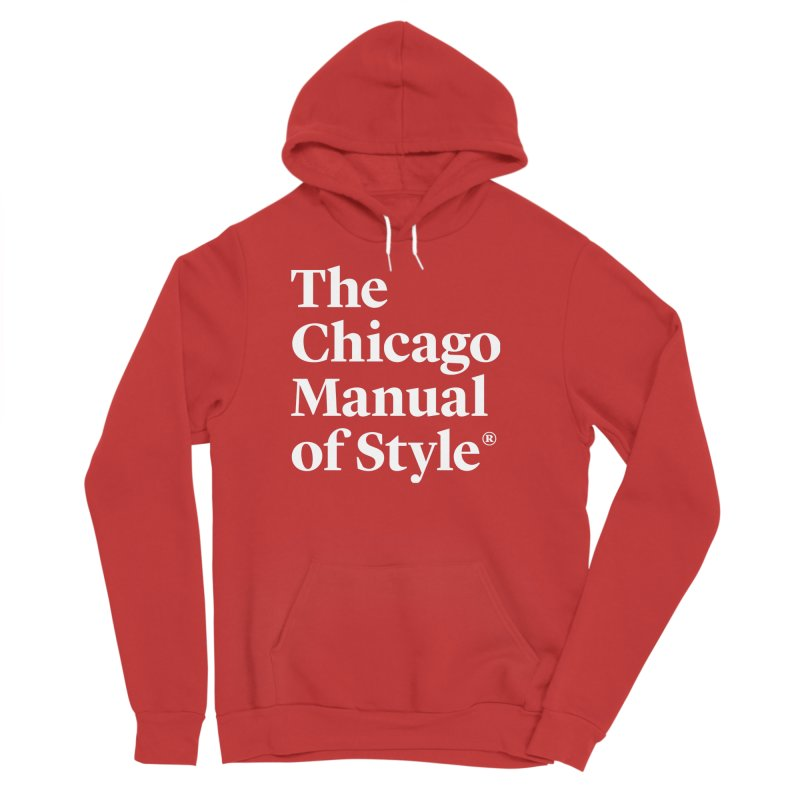 The Chicago Manual of Style, White Logo Women's Pullover Hoody by Chicago Manual of Style