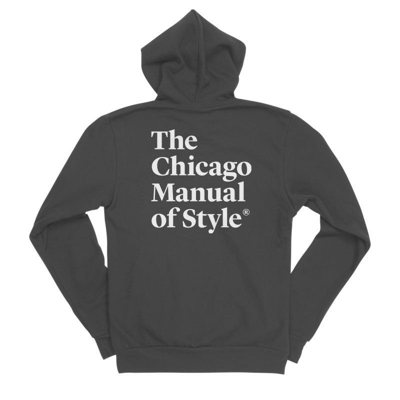 The Chicago Manual of Style, White Logo Women's Sponge Fleece Zip-Up Hoody by Chicago Manual of Style