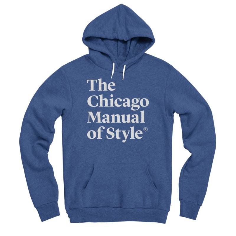 The Chicago Manual of Style, White Logo Women's Sponge Fleece Pullover Hoody by Chicago Manual of Style